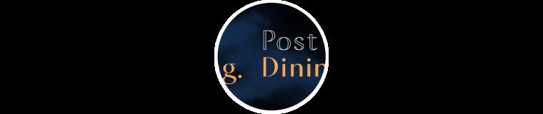 Post Dining