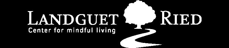 Landguet Ried, Center for mindful living