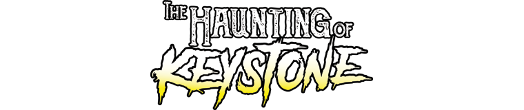 Haunting of Keystone