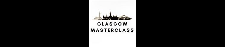 Glasgow Masterclass