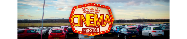 DriveInCinemaPreston