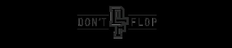Don't Flop