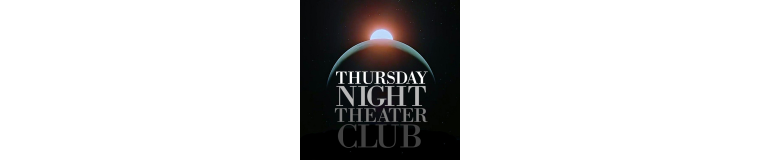 Thursday Night Theater Club