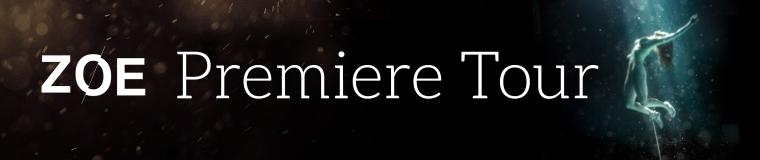 Zoe Premiere