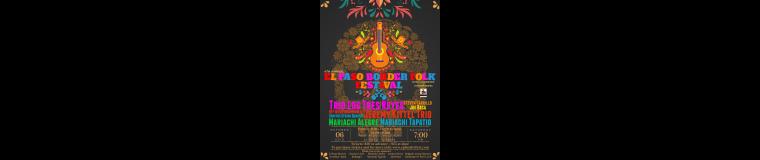 4th Annual El Paso Border Folk Festival