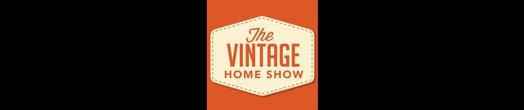 Discover Vintage Events-Vintage Home Show
