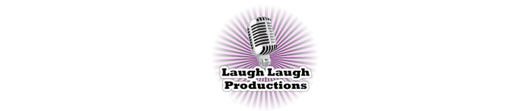 Laugh Laugh Productions Inc