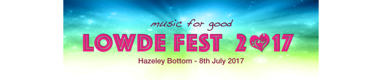 Lowde Fest 17 in aid of The Lowde Music Trust (reg: 1166852)