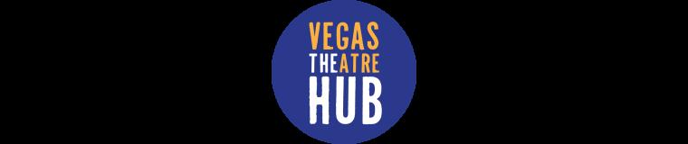 Vegas Theatre Hub