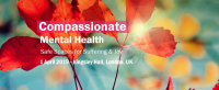 Compassionate Mental Health - Safe Spaces for Suffering & Joy image