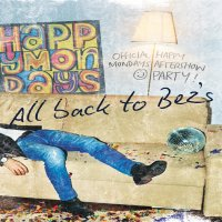 """""""All back to Bez's Official Happy Monday's aftershow ft. Bez"""" image"""