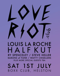Love Riot in Hel'Town ft. Louis La Roche, Half Kut & friends image