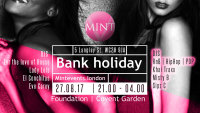 Mint August Bank Holiday Party at Foundation - last one this year don't miss it! image
