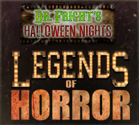 Dr. Fright's Halloween Nights presents Legends Of Horror image