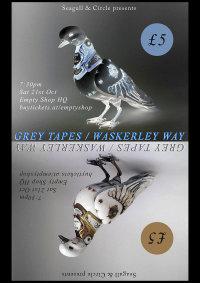 Grey Tapes + Waskerley Way image