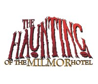 The Haunting of the Milmor Hotel image