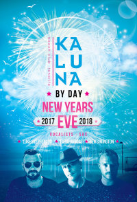 Kaluna by day presents: New Years Eve image