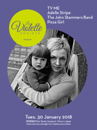 La Violette Società 15 - TV ME, ADELLE STRIPE, THE JOHN STAMMERS BAND, PIZZA GIRL image