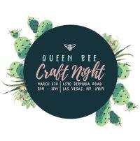 Queen Bee Market Craft Night VEGAS! image