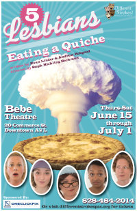 5 Lesbians Eating a Quiche by Evan Linder and Andrew Hobgood presented by Different Strokes! Performing Arts Collective image