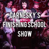 Carnesky's Finishing School Graduate Show image
