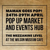 Maman GOES POP! Pop up Market and Events Hub. image