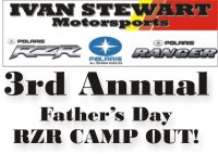Ivan Stewart Motorsports 3rd Annual Father's Day RZR Camp Out image