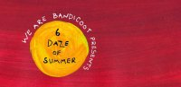 6Daze of Summer Closing Party: We are Bandicoot // The Bright Black // The Lodgers image