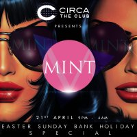 Mint Easter Bank Holiday Party at CIRCA - Embankment image