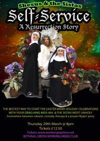 Shesus & the Sistas present SELF SERVICE - A Resurrection Story image