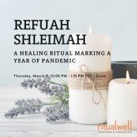 Refuah Shleimah: A Healing Ritual Marking a Year of Pandemic image
