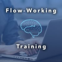 Flow-Working Day: Learn and Experience the Art of (almost) Effortless, High Focus Workdays image