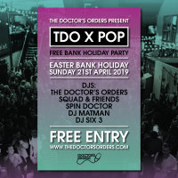 TDO x POP Brixton - Free Bank Holiday Party! image