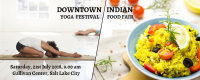 10th Downtown Yoga Festival + 1st Indian Food Fair image