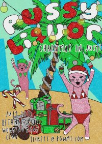 PUSSY LIQUOR: CHRISTMAS IN JULY image