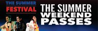 "The Summer Festival ""Summer Weekend Passes"" image"
