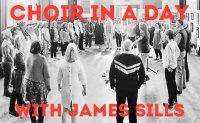 Choir In A Day Christmas Special with James Sills image