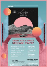 h2the short film & single release party! image