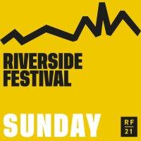 SUNDAY - £55+bf - Riverside Festival 2021 image