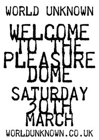 WORLD UNKNOWN - WELCOME TO THE PLEASURE DOME image