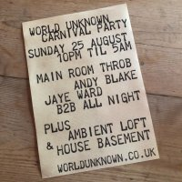 WORLD UNKNOWN CARNIVAL PARTY SUNDAY 25TH AUGUST image