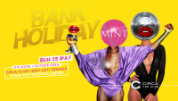 MINT takeover CIRCA club for another epic bank holiday party! image