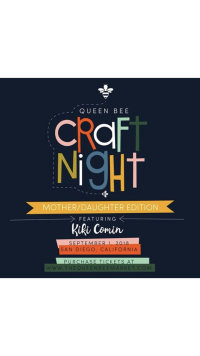 Queen Bee Craft Night (Mother-Daughter Edition) with Kiki Comin! image