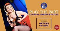 Play the Part: A Clowns Approach to Text image