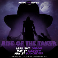 Inside The Ropes Presents: RISE OF THE TAKER - Manchester image