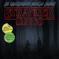 Stranger Sings - the unauthorized musical parody image