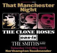 That Manchester Night Featuring The Clone Roses, Oas-is, The Smiths Ltd image