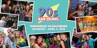 90s Bar Crawl - Baltimore image