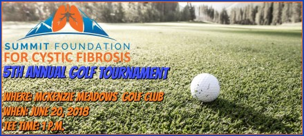Summit Foundation for Cystic Fibrosis 5th Annual Golf Tournament