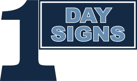 1 Day Signs